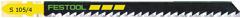 Lame sauteuse FESTOOL - S 105/4
